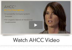 Watch AHCC Video